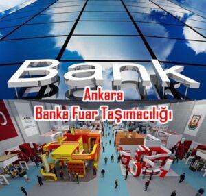 ankara-banka-fuar-tasimaciligi1